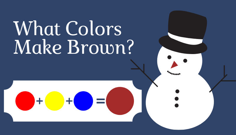 What Colors Make Brown?